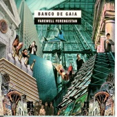 Banco de Gaia - The harmonious G8