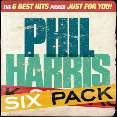 Six Pack: Phil Harris - EP - Phil Harris