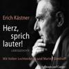 Erich Kästner - Herz, sprich lauter Grafik