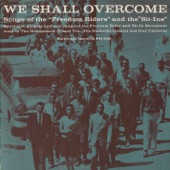 The Montgomery Gospel Trio, The Nashville Quartet, and Guy Carawan - We Shall Overcome