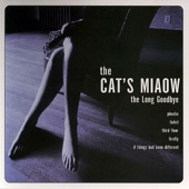 The Cat's Miaow - If Things Had Been Different