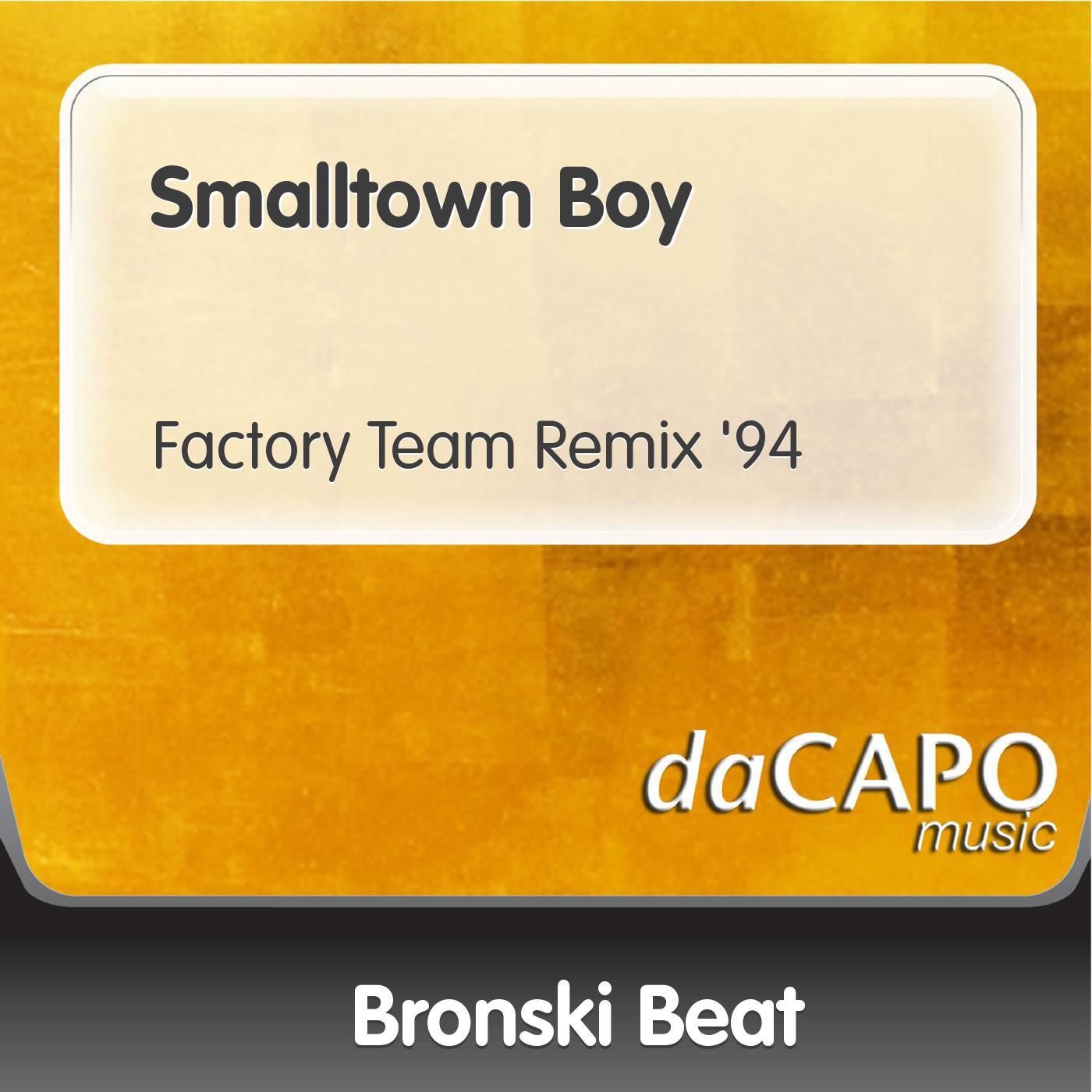 Smalltown Boy - Single
