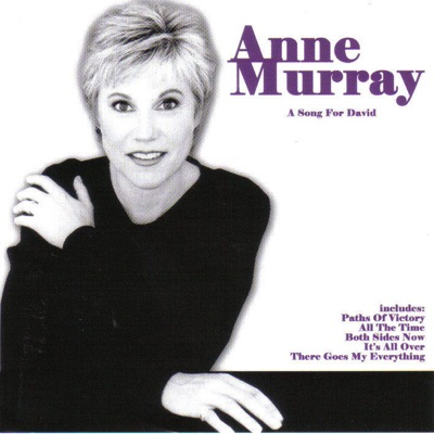 A Song for David - Anne Murray