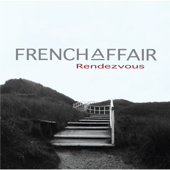 Rendezvous-French Affair