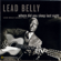 Where Did You Sleep Last Night? (Black Girl) - Lead Belly