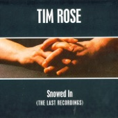 Tim Rose - Long Time Man