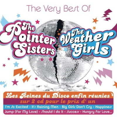 The Very Best of the Pointer Sisters & the Weather Girls - Pointer Sisters