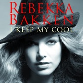 Rebekka Bakken - Love May seem hard