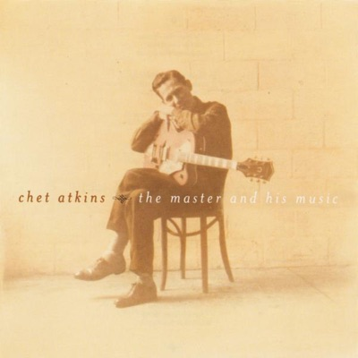 Chet Atkins - The Master and His Music - Chet Atkins