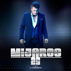 Mijares - Zona Preferente 25 (En Vívo)