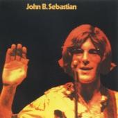 John Sebastian - Rainbows All Over Your Blues (2007 Remastered Album Version)