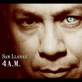 Sam Llanas - All Through the Night