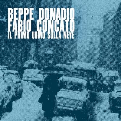 Il primo uomo sulla neve - Single - Fabio Concato