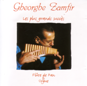 Gheorghe Zamfir : Les plus grands succès