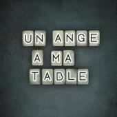 Un ange à ma table (Radio Edit) - Single