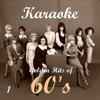 Karaoke - Golden Hits of 60's, Vol. 1 - Karaoke Experts Band