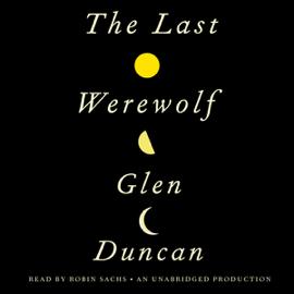 The Last Werewolf (Unabridged) audiobook