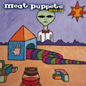 Meat Puppets - Armed and Stupid