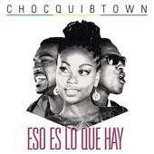 ChocQuibTown - Calentura (Album Version)