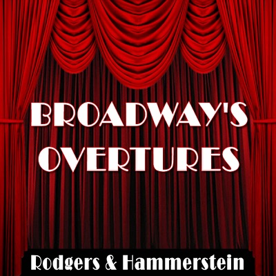 Broadway's Overtures - Richard Rodgers