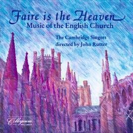 Cambridge Singers: Faire Is The Heaven - Singers.com
