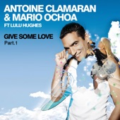 Antoine Clamaran - Give Some Love