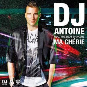 DJ Antoine - Ma chérie (DJ Antoine vs Mad Mark 2k12 Radio Edit) [feat. The Beat Shakers]