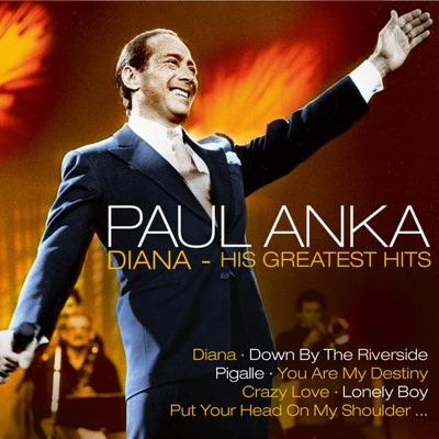 Diana - His Greatest Hits - Paul Anka