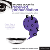 Gwyneth Strong & Penny Dyer - Access Accents: Received Pronunciation (RP) - An Accent Training Resource for Actors (Unabridged)  artwork