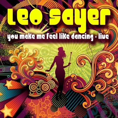You Make Me Feel Like Dancing (Live) - Leo Sayer