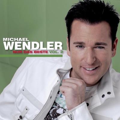 Nur das Beste, Vol. 2 - Michael Wendler