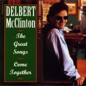 DELBERT MCCLINTON - COME TOGETHER