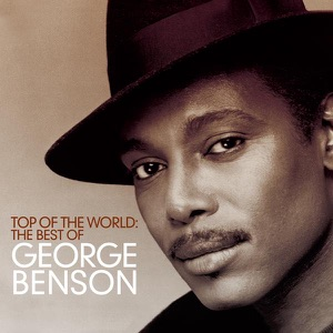 Top of the World: The Best of George Benson