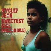 Wyclef Jean - Sweetest Girl (Dollar Bill) (Album Version)
