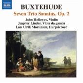 John Holloway, Jaap ter Linden, Lars Ulrich Mortensen - Dietrich Buxtehude: BuxWV 261 Sonata No. 3 in G minor 1. Vivace–Lento 2. Allegro–Lento 3. Andante 4. Grave–Gigue
