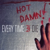 Every Time I Die - Ebolarama