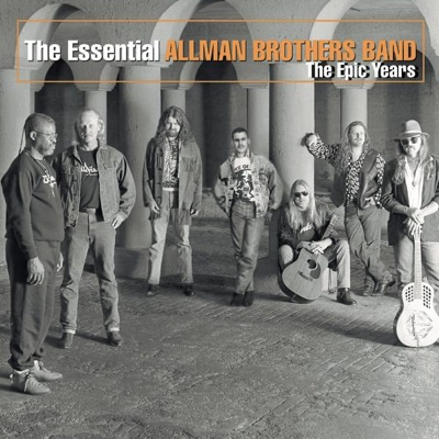 The Essential Allman Brothers Band: The Epic Years - The Allman Brothers Band