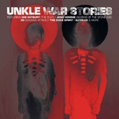 UNKLE - When Things Explode (Featuring Ian Astbury)