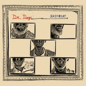 Dr. Dog - the world may never know