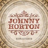Johnny Horton - All for the Love of a Girl