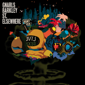 Gnarls Barkley - St. Elsewhere (Deluxe Edition)