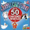 Juega Cantando. Mas De 50 Canciones Infantiles Para Niños - Grupo Infantil Quita y Pon