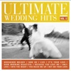 Ultimate Wedding Hits, Vol. 2