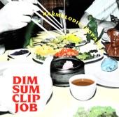 Dim Sum Clip Job - Raw Power