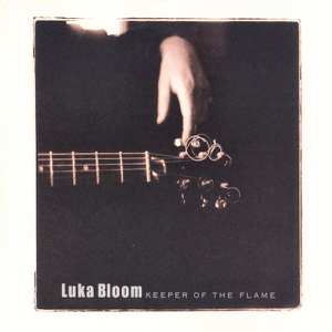 Luka Bloom - Keeper of the Flame