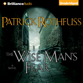 The Wise Man's Fear: Kingkiller Chronicles, Day 2 (Unabridged) audiobook