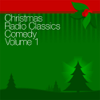 Abbott & Costello, Amos N' Andy & Baby Snooks - Christmas Radio Classics: Comedy Vol. 1 (Original Staging)  artwork