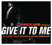 Give It to Me Nelly (feat. Nelly Furtado & Justin Timberlake) [Radio Edit]