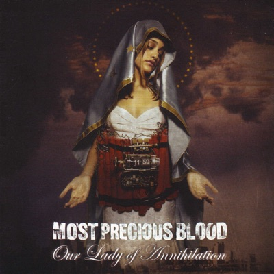 Our Lady of Annihilation - Most Precious Blood