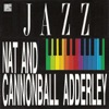Nat Adderley and Cannonball Adderley